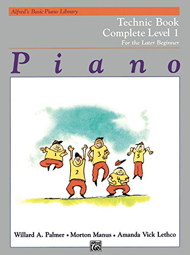 Alfred's Basic Piano Course Technic: Complete 1 (1a/1b) (Alfred's Basic Piano Library)