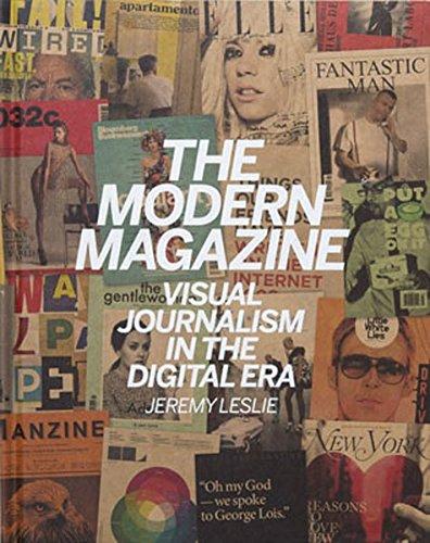 The Modern Magazine: Visual Journalism in the Digital Era