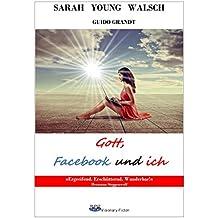 Gott, Facebook und ich (gugra-Media-Visionary)