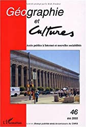 Géographie et Cultures, N° 46 Eté 2003 : Accès publics à Internet et nouvelles sociabilités