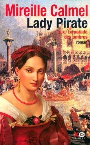 Lady pirate (2) : La Parade des ombres
