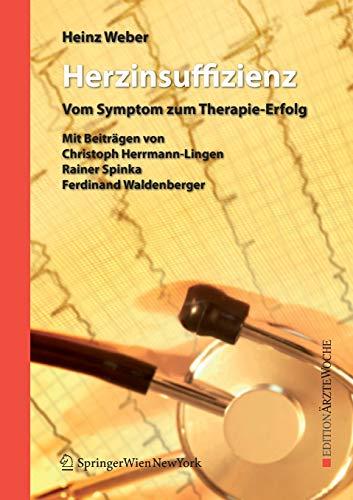 Herzinsuffizienz: vom Symptom zum Therapie-Erfolg (Edition Ärztewoche)
