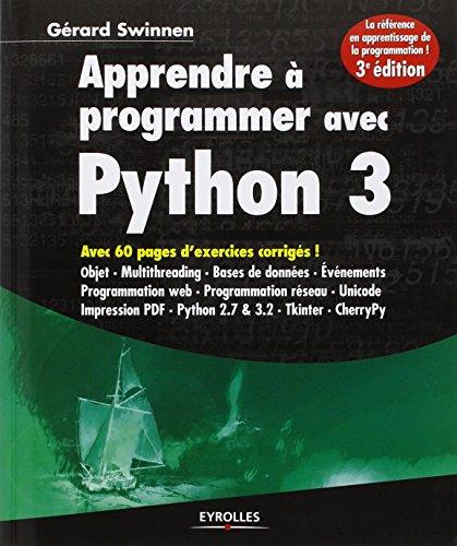 Apprendre à programmer avec Python 3 par Gérard Swinnen