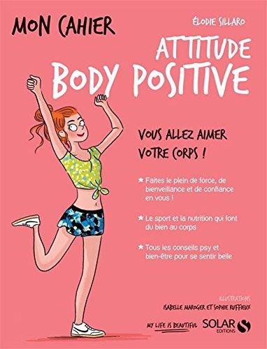 Mon cahier Body positive par Elodie SILLARO