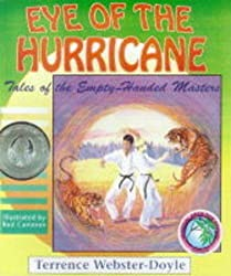 Eye of the Hurricane (Tales of the Empty Handed Master) by Terrence Webster-Doyle (1992-01-01)
