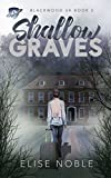 Shallow Graves (Blackwood UK Book 3) (English Edition)