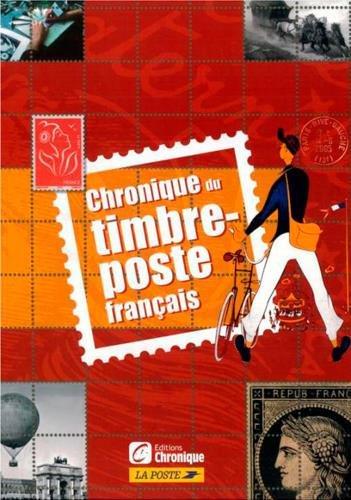 Chronique du timbre-poste français