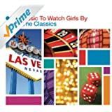 Music To Watch Girls By - The Classics