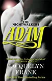 Adam: Number 6 in series (Nightwalkers)