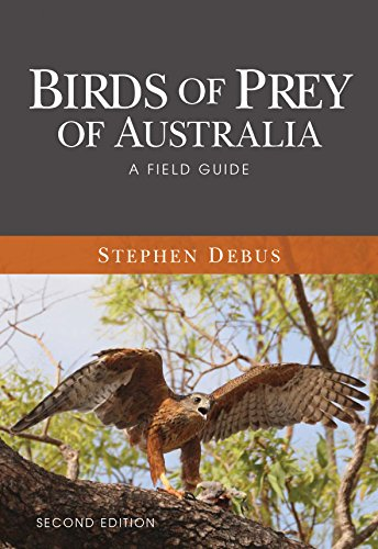 Birds of Prey of Australia: A Field Guide por Stephen Debus