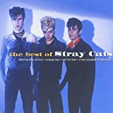 Stray Cats: Best of Stray Cats/New Pac (Audio CD)