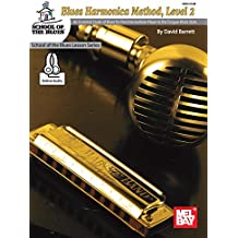 Blues Harmonica Method, Level 2 : An Essential Study of Blues for the Intermediate Player in Tongue Block Style (English Edition)