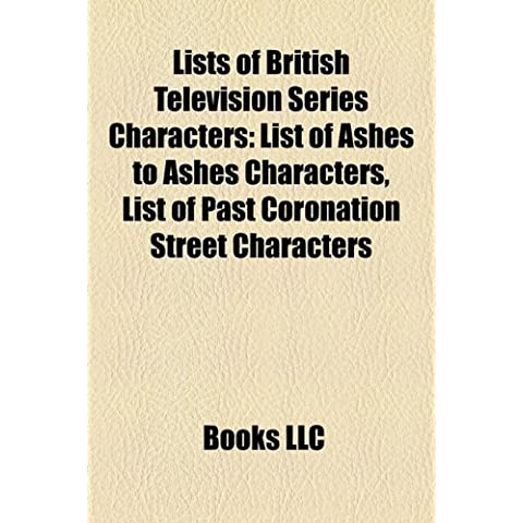Lists of British television series characters: List of Ashes to Ashes characters, List of Merlin characters, List of Being Human