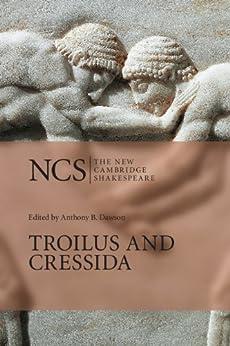 Troilus and Cressida (The New Cambridge Shakespeare) von [Shakespeare, William]