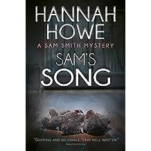 Sam's Song: A Sam Smith Mystery (The Sam Smith Mystery Series Book 1)