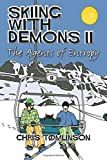 Skiing With Demons 2: The Agents of Entropy
