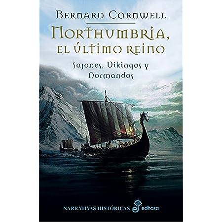 Northumbria, el último reino (I) (Sajones, vikingos y normandos) (Spanish Edition) 51sG7GTadoL