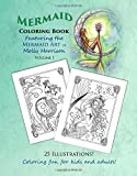 Mermaid Coloring Book - Featuring the Mermaid Art of Molly Harrison: 25 Illustrations to color for both kids and adults! (Mermaid Coloring Books by Molly Harrison)