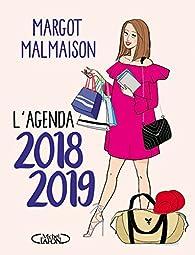 L'agenda de Margot Malmaison 2018-2019 par Margot Malmaison