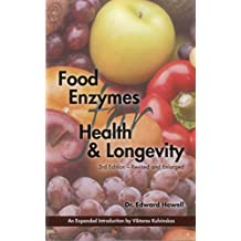 Food Enzymes for Health & Longevity: Revised and Enlarged