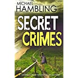 SECRET CRIMES a gripping crime thriller full of suspense (English Edition)