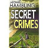 SECRET CRIMES a gripping crime thriller full of suspense (English Edition)