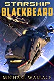 Starship Blackbeard by Michael Wallace