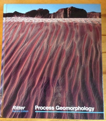 Process Geomorphology by Dale F. Ritter (1985-12-01)