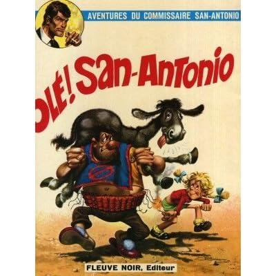 Les aventures du commissaire San-Antonio, tome 1 : Olé ! San-Antonio