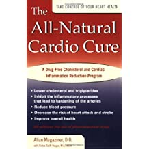 All Natural Cardio Cure by Allan Magaziner (2004-05-03)