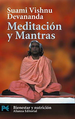 Meditación y mantras (El Libro De Bolsillo - Varios, Band 7101) (Del Cuerpo Teologia)