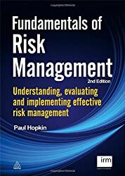 Fundamentals of Risk Management: Understanding, Evaluating and Implementing Effective Risk Management by Paul Hopkin (2012-06-15)