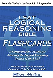 LSAT Logical Reasoning Bible Flashcards: A Comprehensive System for Attacking the Logical Reasoning Section of the LSAT (Powerscore Test Preparation)