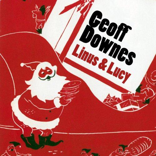 Linus & Lucy (Charlie Brown Christmas Theme) (Charlie Brown Christmas Theme)