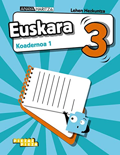 Euskara 3. Koadernoa 1. (Piezaz pieza)
