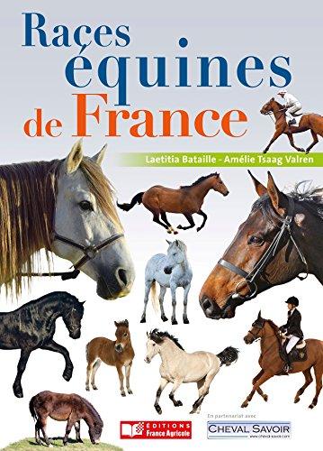 Races équines de France, chevaux, poneys et ânes par Laetitia Bataille