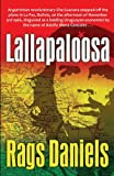 Front cover for the book Lallapaloosa by Rags Daniels