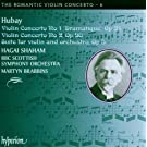 Jenö Hubay : The Romantic Violin Concerto, volume 6