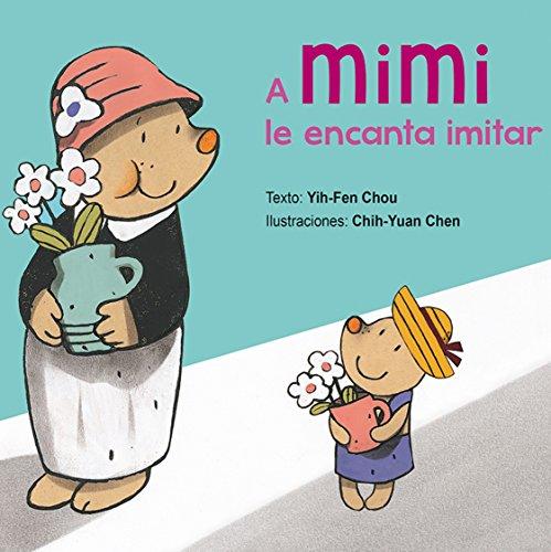 A Mimi Le Encanta Imitar (PICARONA)