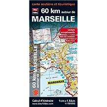 60 km autour de Marseille : 1/150 000