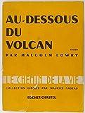 Au-dessous du volcan (Under the volcano).