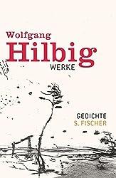 Gedichte (Wolfgang Hilbig, Werke in sieben Bänden)