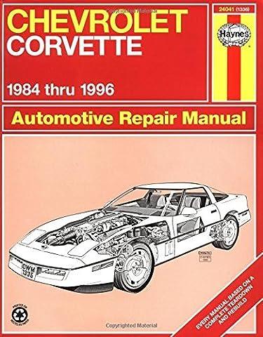 Chevrolet Corvette 1984 thru 1996 Automotive Repair Manual by Mike Stubblefield (1997-11-22)