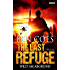 The Last Refuge - Welt am Abgrund