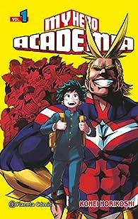 My Hero Academia nº 01 par Kohei Horikoshi