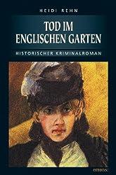 Tod im Englischen Garten: Historischer Kriminalroman