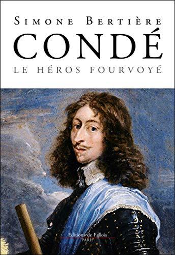 Conde, le héros fourvoyé