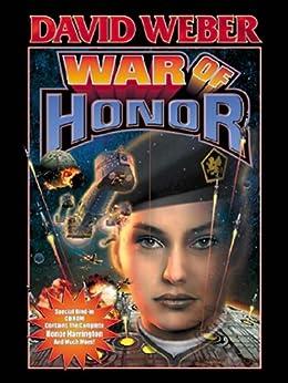 War of Honor (Honor Harrington Book 10) (English Edition) par [Weber, David]