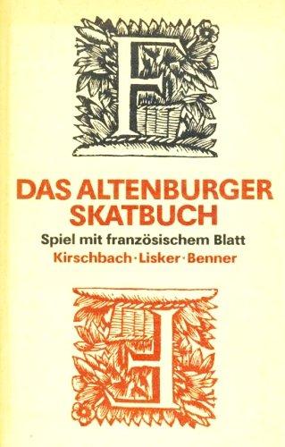 Das Altenburger Skatbuch - Spiel mit französischem Blatt (Inkl. 3 Musterbeilagen) [1. DDR-Auflage] (Ratgeber)