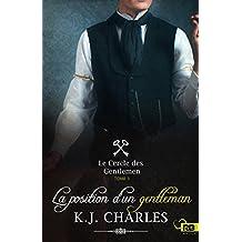 La position d'un gentleman: Le Cercle des Gentlemen, T3